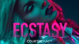 Ecstasy - Courtney Act (AUDIO)