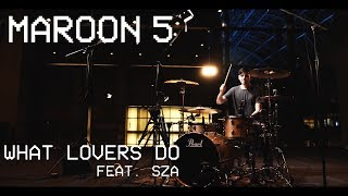 "Maroon 5 - ""What Lovers Do"" ft. SZA - DRUM REMIX"