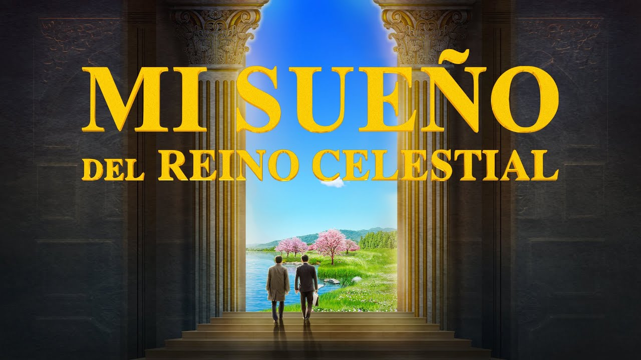 "Película cristiana ""Mi sueño del reino celestial"" | Tráiler"