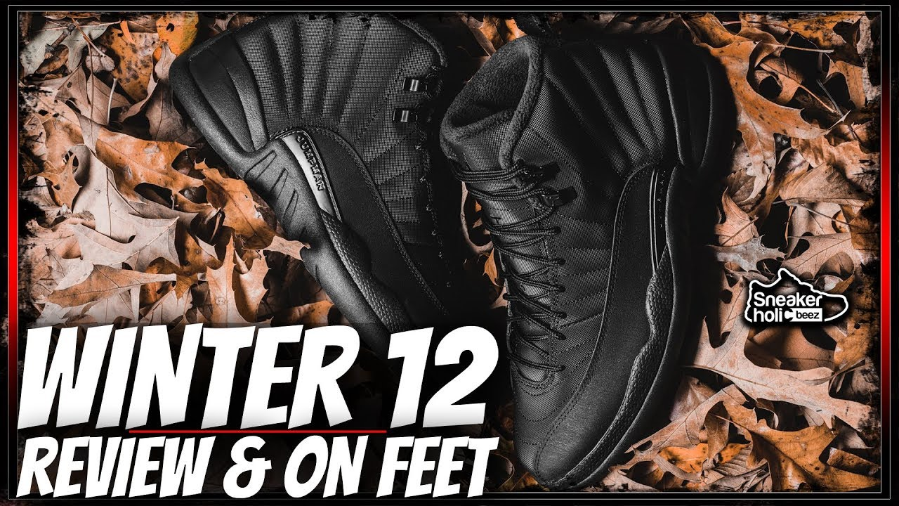 best service 9be16 2e56b JORDAN 12 WINTERIZED | AIR JORDAN RETRO 12 WINTERIZED REVIEW AND ON FEET |  WINTER TRIPLE BLACK