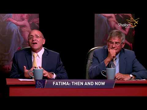 Mary Mother of All : E05 - Fatima: Then and Now