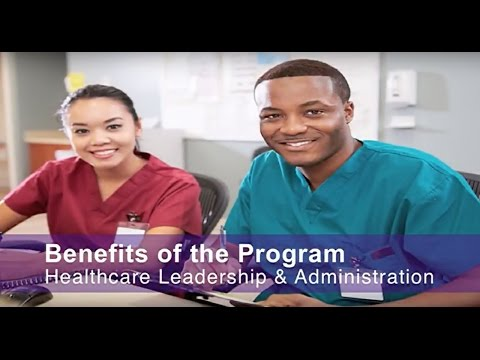 Benefits of Healthcare Leadership & Administration