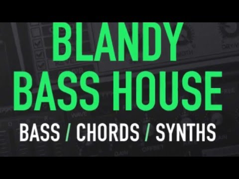 Blandy Bass House - Sylenth Synth Presets - House Bass, Chords & Synth Presets
