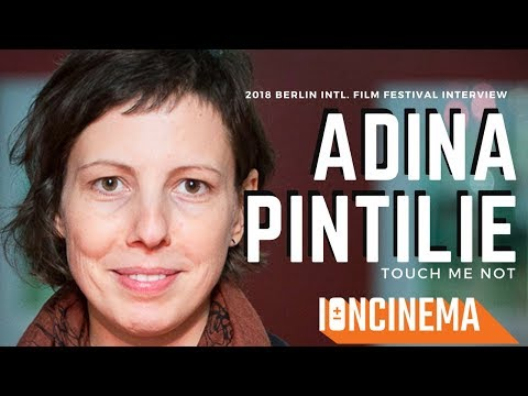 Interview: Adina Pintilie - Touch Me Not | 2018 Berlin Intl. Film Festival