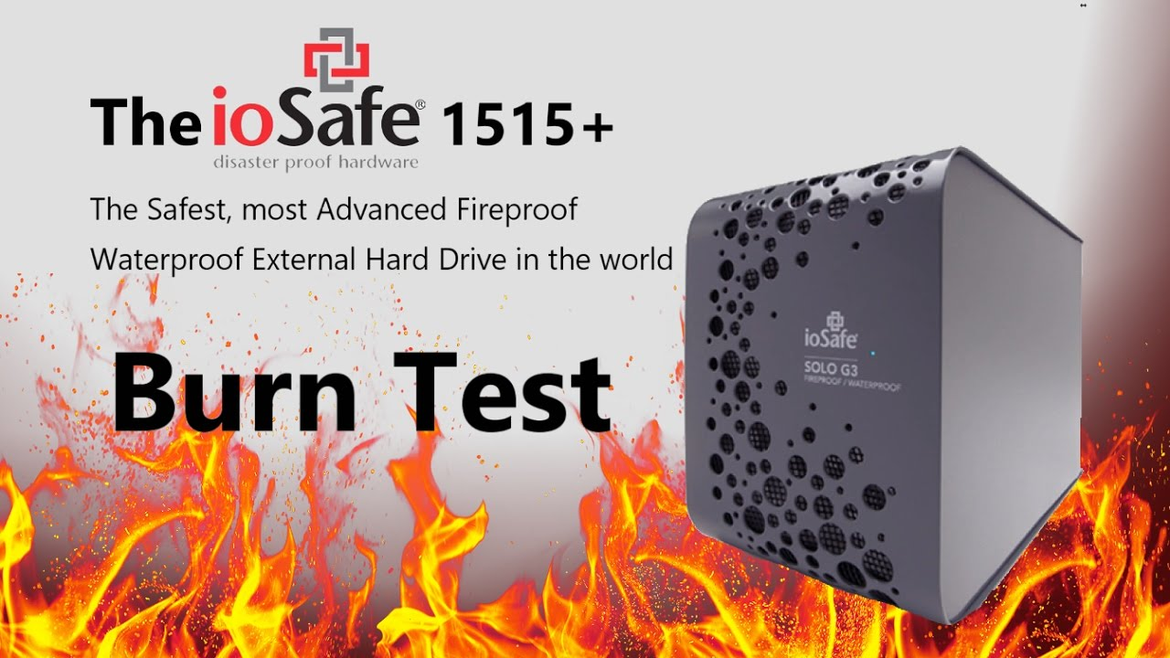 The ioSafe FIRE and WATER test - Will the ioSAFE Solo G3 External Drive  survive the burn test