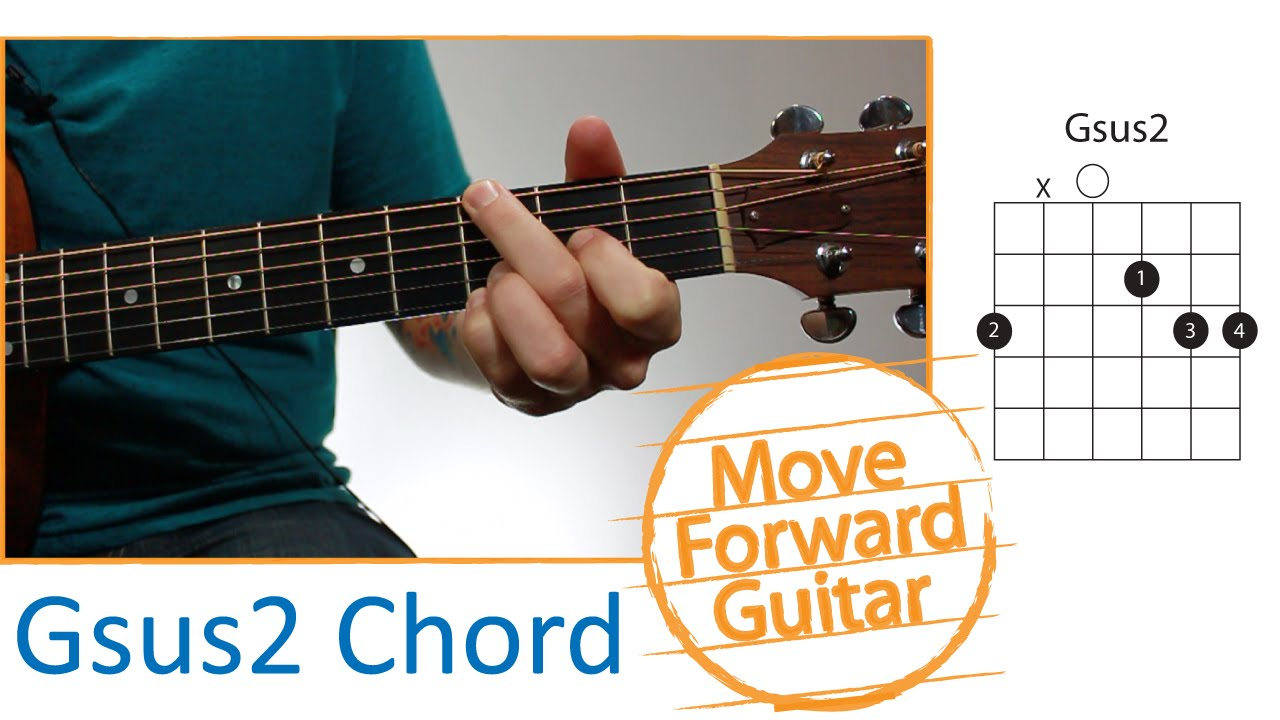 Guitar Chords For Beginners Gsus2 Youtube