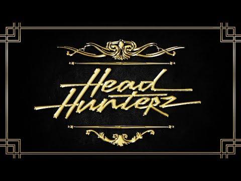 HEADHUNTERZ ➤ The Return
