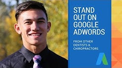 How to Stand Out on Google Adwords -- Dental Marketing, Chiropractic Marketing, Digital Marketing
