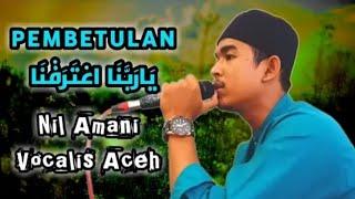 Download PEMBETULAN - Ya Rabbana Tarafna || Ustaz Anil Amani ||