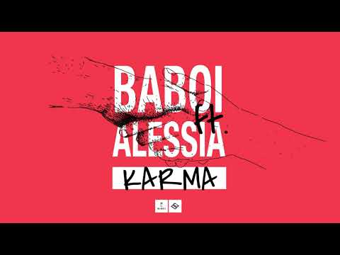 Baboi feat. Alessia - Karma (Single oficial 2018)