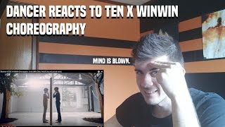 DANCER REACTS TO TEN X WINWIN Choreography : lovely (Billie Eilish, Khalid)