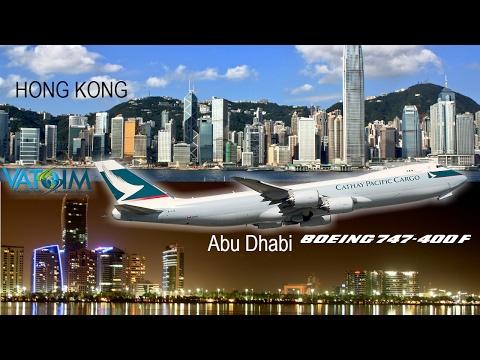 Prepar3D Abu Dhabi-Hong Kong Cathay Pacific Cargo 747 [VATSIM]