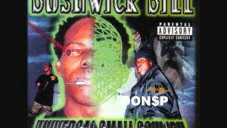 Bushwick Bill - U Gonna Be My Bitch ft. Kaos & Kyhil