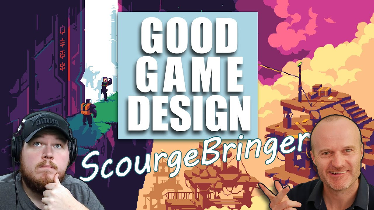 """ScourgeBringer - Why Is It The """"Game Feel"""" God?"""