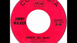 "Jimmy Walker – ""Dawn (Go Away)"" (Columbia) 1969"