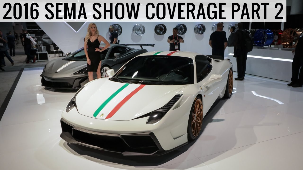 2016 Sema Show Coverage Top New Parts Cool Cars Part 2
