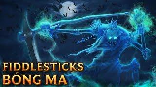 Fiddlesticks Bóng Ma - Spectral Fiddlesticks - Skins lol