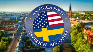 SWEDEN Welcomes TRUMP In His Own Words - America First, Sweden Second [ OFFICIAL ]