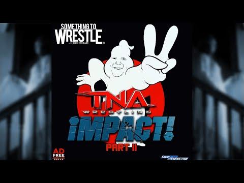 STW #17: TNA Wrestling Chapter 2