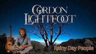 Gordon Lightfoot ☔  Rainy Day People 1975 HQ