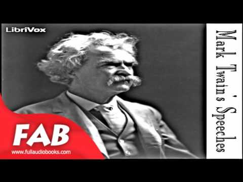 Mark Twain's Speeches Part 2 Full Audiobook by Mark TWAIN by Humor, Literary Collections