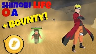 HOW TO GET A LOT OF BOUNTY!! SHINOBI LIFE OA!! ROBLOX!!