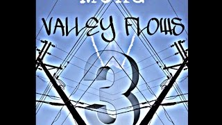 MCKG - Valley Flows 3 (Ft. Danny, Freido, & Wrist-Lock) Official Music Video