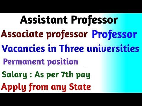ASSISTANT PROFESSOR, ASSOCIATE PROFESSOR, PROFESSOR VACANCIES IN THREE UNIVERSITIES/ PERMANENT POSTS