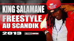 KING SALAMANE_ FREESTYLE AU SCANDIK 2013