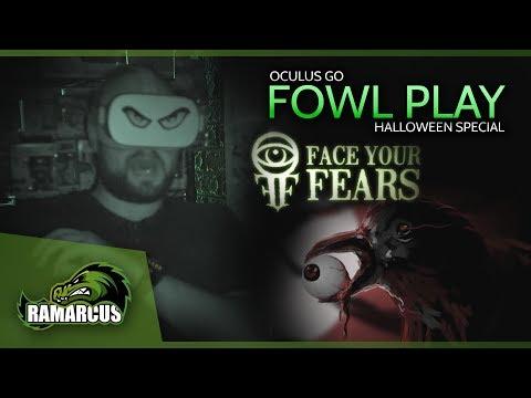 Oculus Go Horror // Face Your Fears: Fowl Play