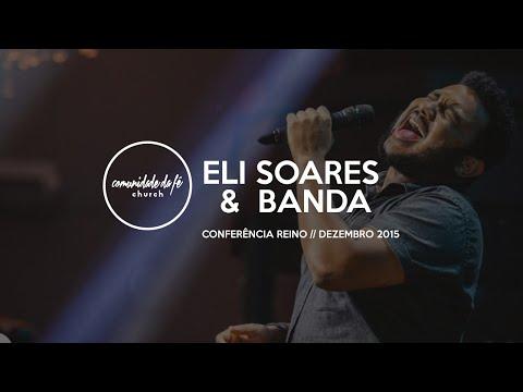 Eli Soares // Conferência Reino +15