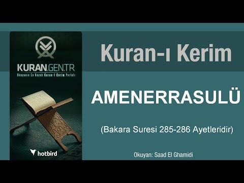 Amener rasulu Bakara suresi 285-286 ayetleri, amenerrasulu, kurani kerim