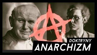 Anarchizm - [Biblioteka Doktryn]