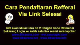 REFERAL POKER,CARA DAFTAR REFFERAL POKER