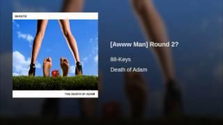 Play (Awww Man) Round 2