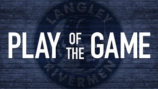 2016-01-30 Langley Rivermen vs Wenatchee Wild: Play of the Game