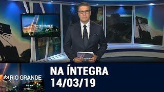 SBT Rio Grande 2ª edição - 14/03/19 - programa completo