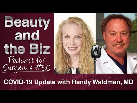 Ep.50: COVID-19 Update with Randy Waldman, MD