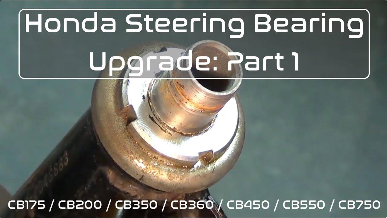 Honda Cb350 Cb360 Cb450 Steering Bearing Upgrade Pt  1: Disassembly  Common  Motor Collective 15:37 HD