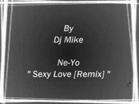 Ne Yo - Sexy Love [Dj Mike Remix]