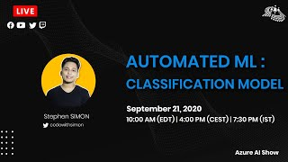 Classification Model with Automated ML  : Azure AI Show Ep. 3