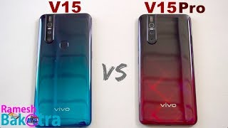 Vivo V15 vs V15 Pro SpeedTest and Camera Comparison