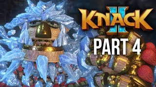 KNACK 2 Walkthrough Part 4 - ICE KNACK (PS4 Pro 60fps Gameplay)