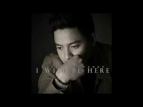 Alden Richards - I Will Be Here