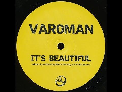 Varoman - It's Beautiful / Kickin & Drummin