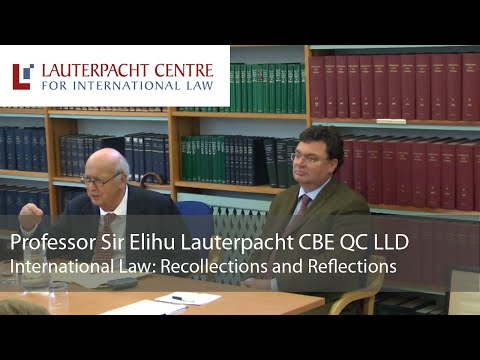 International Law: Recollections and Reflections: Sir Elihu Lauterpacht