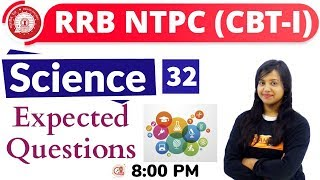 Class-32||#RRB NTPC || SCIENCE || By Amrita Ma'am|| Expected Questions