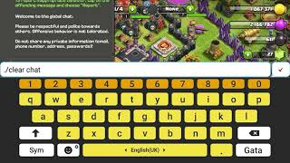 Clash of clans/Clash royale how to make a fake command : ./clear chat