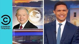 Jeff Sessions Uses The Bible To Defend Family Separation? | The Daily Show With Trevor Noah