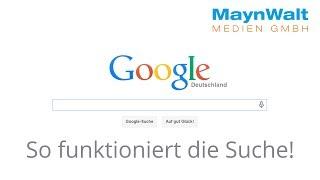 So funktioniert die Google Suche [DE] MaynWalt